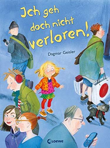 Ich geh doch nicht verloren!: Präventionsbuch zum Vorlesen für Kinder ab 3 Jahre