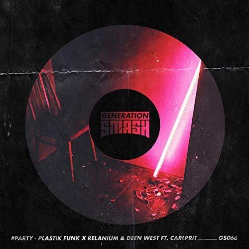 Plastik Funk, Relanium & Deen West feat. Carlprit
