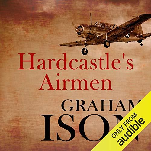Hardcastle's Airmen audiobook cover art