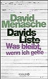 Davids Liste: Was bleibt, wenn ich gehe