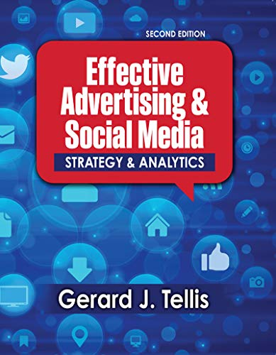 Effective Advertising AND Social Media: Strategy AND Analytics