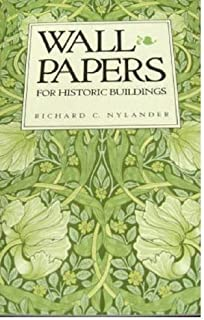 Wallpapers for Historic Buildings by Nylander (1998-12-31)
