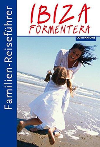 Preisvergleich Produktbild Familien-Reiseführer Ibiza / Formentera