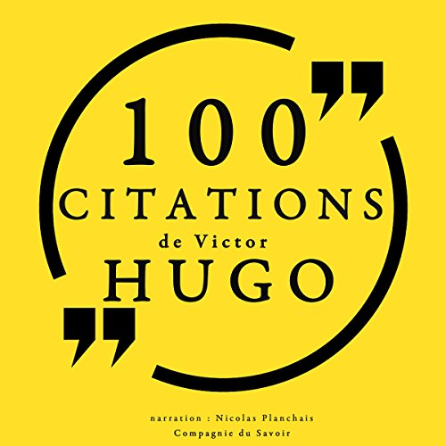 100 citations de Victor Hugo cover art