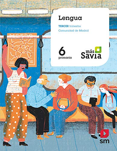 Lengua. 6 Primaria. Mas Savia. Madrid