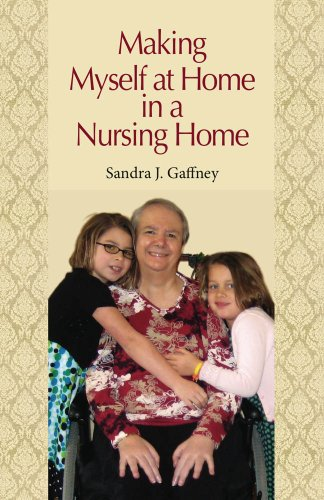 Making Myself at Home in a Nursing Home: Vanderbilt University Press (English Edition)