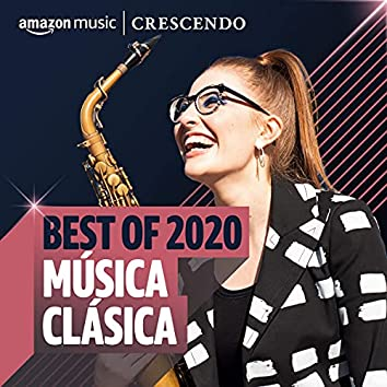 Best of 2020: Musica Clásica