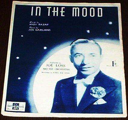 In The Mood Joe Garland Andy Razaf Joe Loss 1939 Sheet Music Piano Vocal Guitar