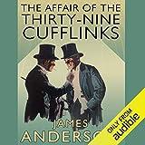 The Affair of the Thirty Nine-Cufflinks
