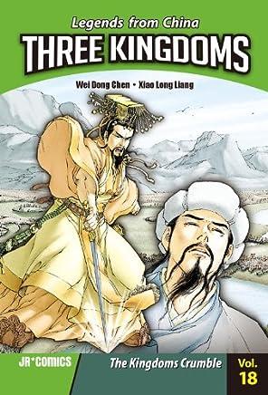 Three Kingdoms 18: The Kingdoms Crumble