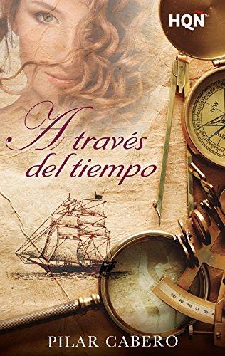 A través del tiempo (HQÑ) eBook: Cabero, Pilar: Amazon.es: Tienda ...