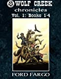 Wolf Creek Chronicles: Vol. 1 (Volume 1)