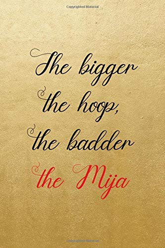 The Bigger The Hoop, The Badder The Mija: Notebook Journal Composition Blank Lined Diary Notepad 120 Pages Paperback Blue Bikini