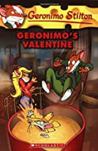 Geronimo's Valentine (Geronimo Stilton, No. 36)