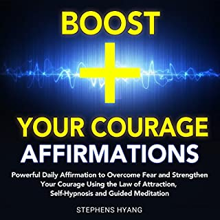 Boost Your Courage Affirmations audiobook cover art