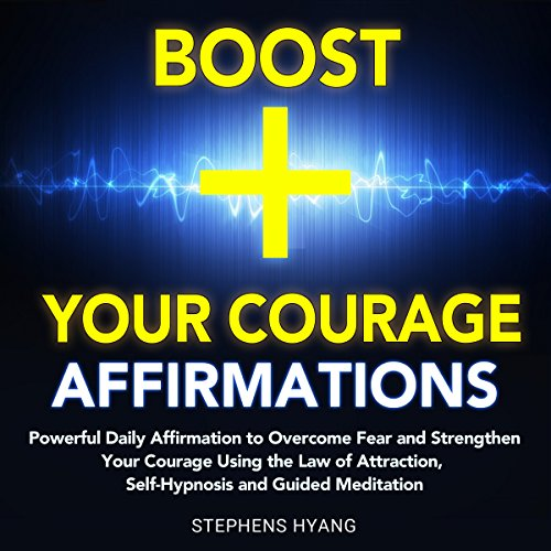 Boost Your Courage Affirmations cover art