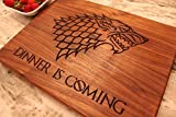 Game of Thrones Gift : Fathers Day Cutting Board Dinner is Coming Cutting Board Game of Thrones Merchandise - Personalized Option available! Christmas gift for men - Birthday Gift for husband