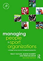 Managing People in Sport Organizations (Sport Management Series)