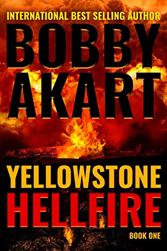 Yellowstone: Hellfire: A Surviva...