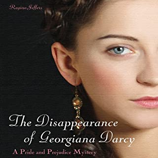 The Disappearance of Georgiana Darcy cover art