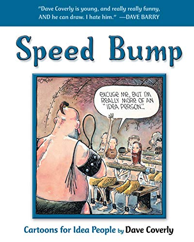 Speed Bump: Cartoons for Idea People (Speed Bump series)