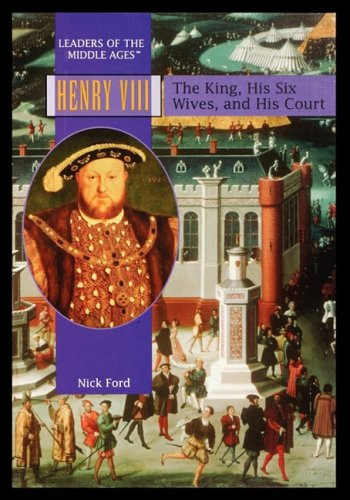 Henry VIII: The King