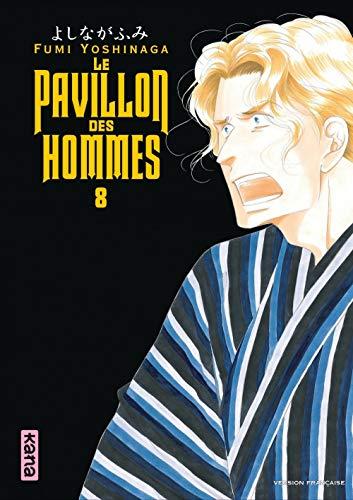 Le Pavillon des hommes - Tome 8