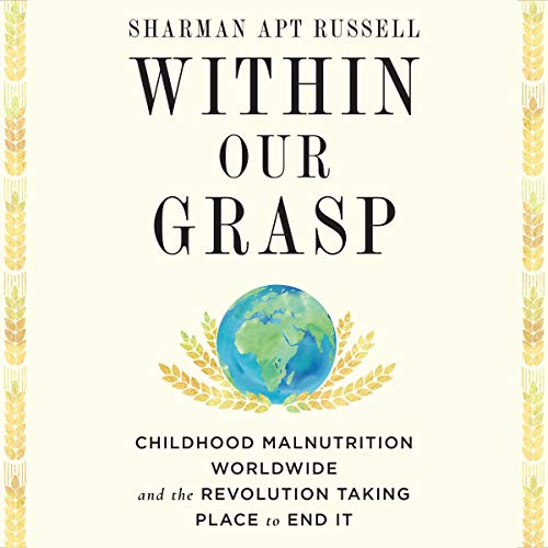 Within Our Grasp Audiobook By Sharman Apt Russell cover art