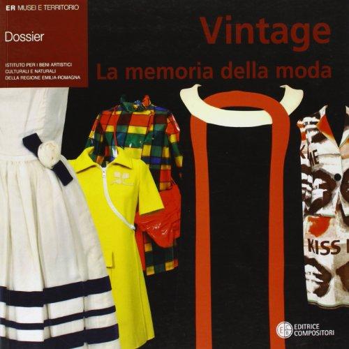 Vintage. La memoria della moda