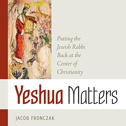 Yeshua Matters audiobook cover art