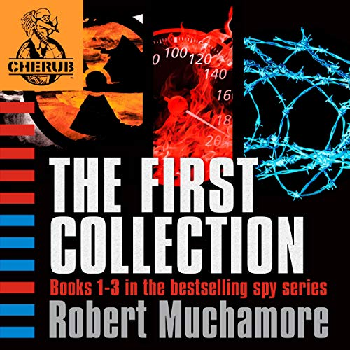 Cherub: The First Collection: Books 1-3