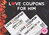 Love Coupons for Him: 25 Fun, Naughty, & Romantic Vouchers For Husband Or Boyfriend. Valentines Day, Anniversary, Birthday, Or Christmas Novelty Gift For Men
