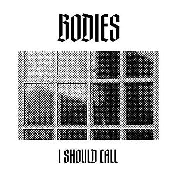 I Should Call