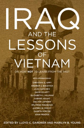 Iraq and the Lessons of Vietnam: Or…