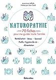 Naturopathie - 70 fiches pour me guider toute l'année !