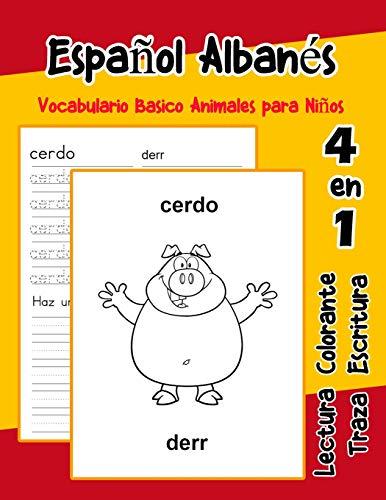Español Albanés Vocabulario Basico Animales para Niños: Vocabulario en Espanol Albanes de preescolar kínder primer Segundo Tercero grado: 33 (Vocabulario animales para niños en español)