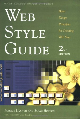 Web Style Guide: Basic Design Principles for Creating Web Sites, Second Edition