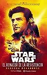 Star Wars El renacer de la Resistencia par Roanhorse