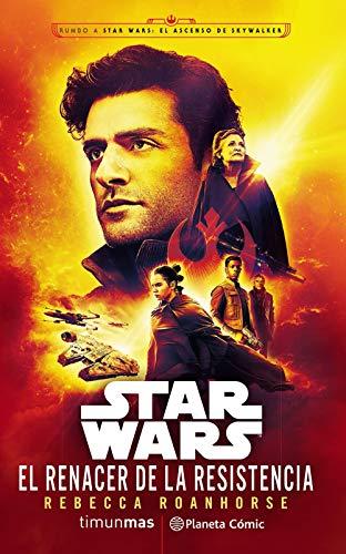 Star Wars El renacer de la Resistencia (novela Episodio IX) (Star Wars: Novelas)