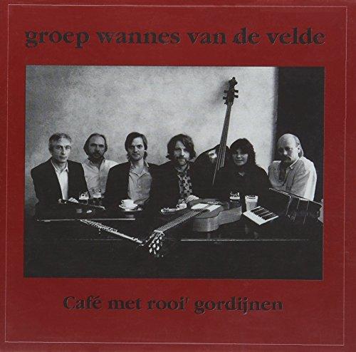 Groep Wannes Van De Velde - Café Met Rooi Gordijnen