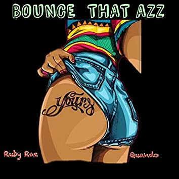 Bounce That Azz