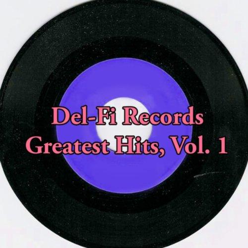 Del-Fi Records Greatest Hits, Vol. 1