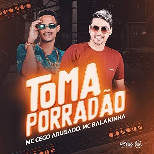 MC Cego Abusado & Mc Balakinha