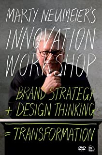 Marty Neumeier's INNOVATION WORKSHOP: Brand Strategy + Design Thinking = Transformation