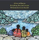 Symphony No 4 in E 'Pehowin Kinwesis Manito'