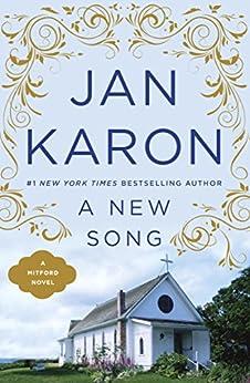 A New Song (Mitford Book 5) by [Jan Karon]