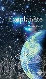Exoplanète: Un roman d'anticipation palpitant (LITTERATURES)