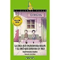 La chica que coleccionaba sellos y el chico que esperaba un tren (LITERATURA INFANTIL (6-11 años) - El Duende Verde)