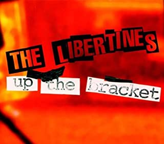 Up the Bracket [CD + DVD] by Libertines (2008-01-01)