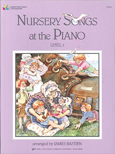 Nursery Songs For The Piano Level 1 (Bastien, J): Noten für Klavier (Bastien Piano Basics)